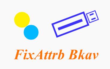 Download FixAttrb Bkav 3.0.0.1 - Phần mềm hiện file ẩn cho USB tốt nhất 1