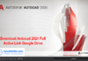 Download Autocad 2021 Full Active Link Google Drive