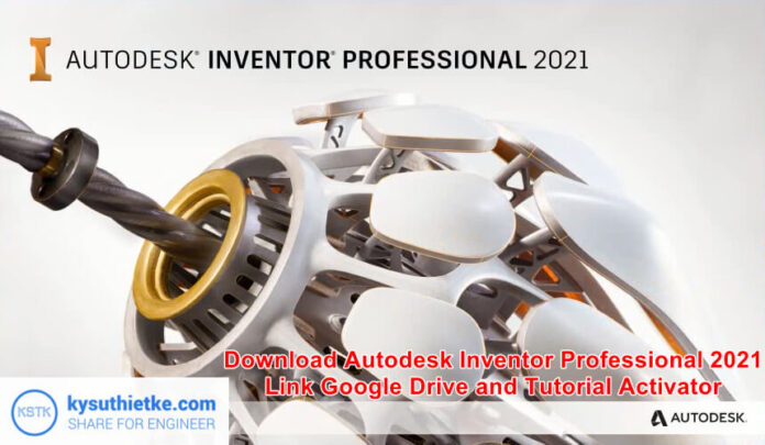 Donwload Autodesk Inventor 2021 Full Link Google Drive