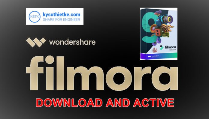 Download Wondershare Filmora mới nhất Free Full Active