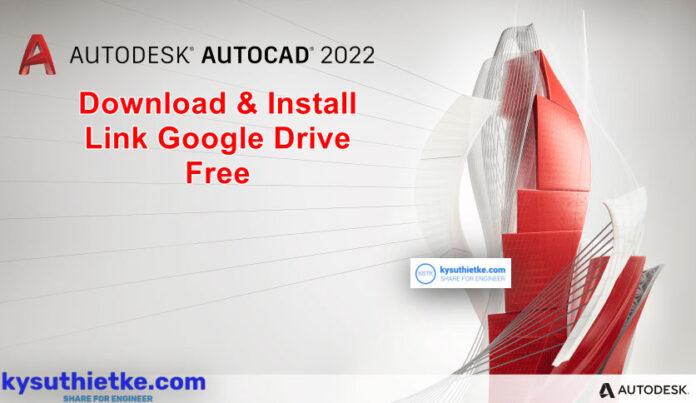 Download AutoCAD 2022 Free + Video hướng dẫn cài đặt