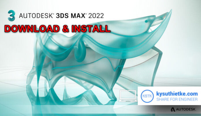 Download Autodesk 3DS Max 2022 Windowns 64bit Free